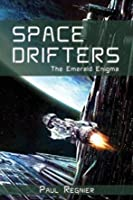 Space Drifters: The Emerald Enigma