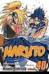 Naruto, Vol. 40: The Ultimate Art (Naruto, #40)