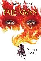 Tale of Gwyn (Tales of the Kingdom Book 1)
