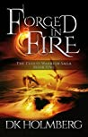 Forged in Fire (The Cloud Warrior Saga, #5)