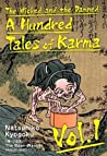 The Wicked and the Damned: A Hundred Tales of Karma, Vol. 1