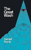 The Great Wash (Valancourt 20th Century Classics)