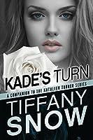 Kade's Turn (Kathleen Turner #2.5)