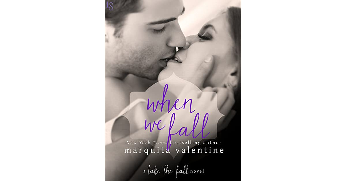 When We Fall (Take the Fall, #2) by Marquita Valentine
