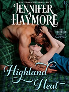 Highland Heat (Highland Knights, #1)