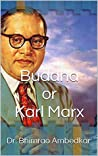 Buddha or Karl Marx