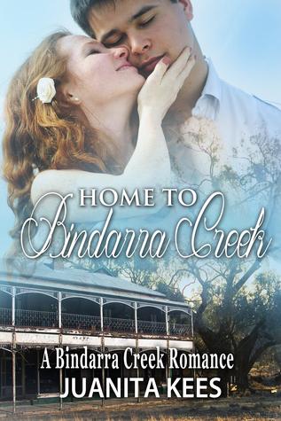 Home to Bindarra Creek by Juanita Kees