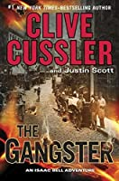 The Gangster (Isaac Bell #9)