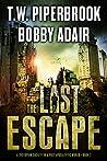 The Last Escape (The Last Survivors #2)