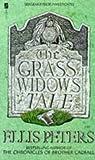 The Grass Widow's Tale by Ellis Peters