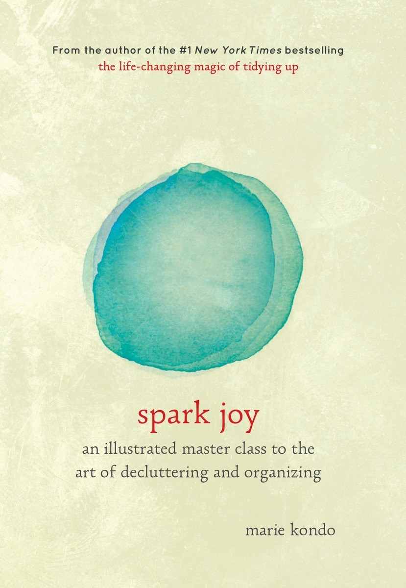 Spark Joy- An Illustrated Master Cla