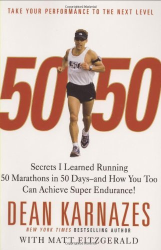 50-50-Secrets-I-Learned-Running-50-Marathons-in-50-Days-and-How-You-Too-Can-Achieve-Super-Endurance-