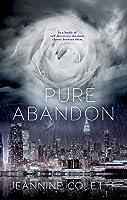 Pure Abandon (Abandon, #1)