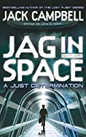 A Just Determination (JAG in Space)