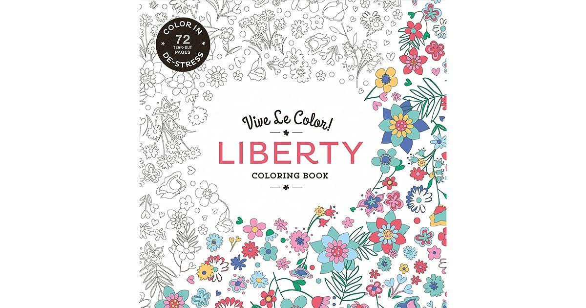 Vive Le Color Liberty Coloring Book Color In De