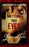Don't Close Your Eyes (Don't Close Your Eyes, #1)