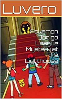 Pokemon Indigo League Mystery at the Lighthouse