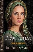 The Prophetess: Deborah's Story