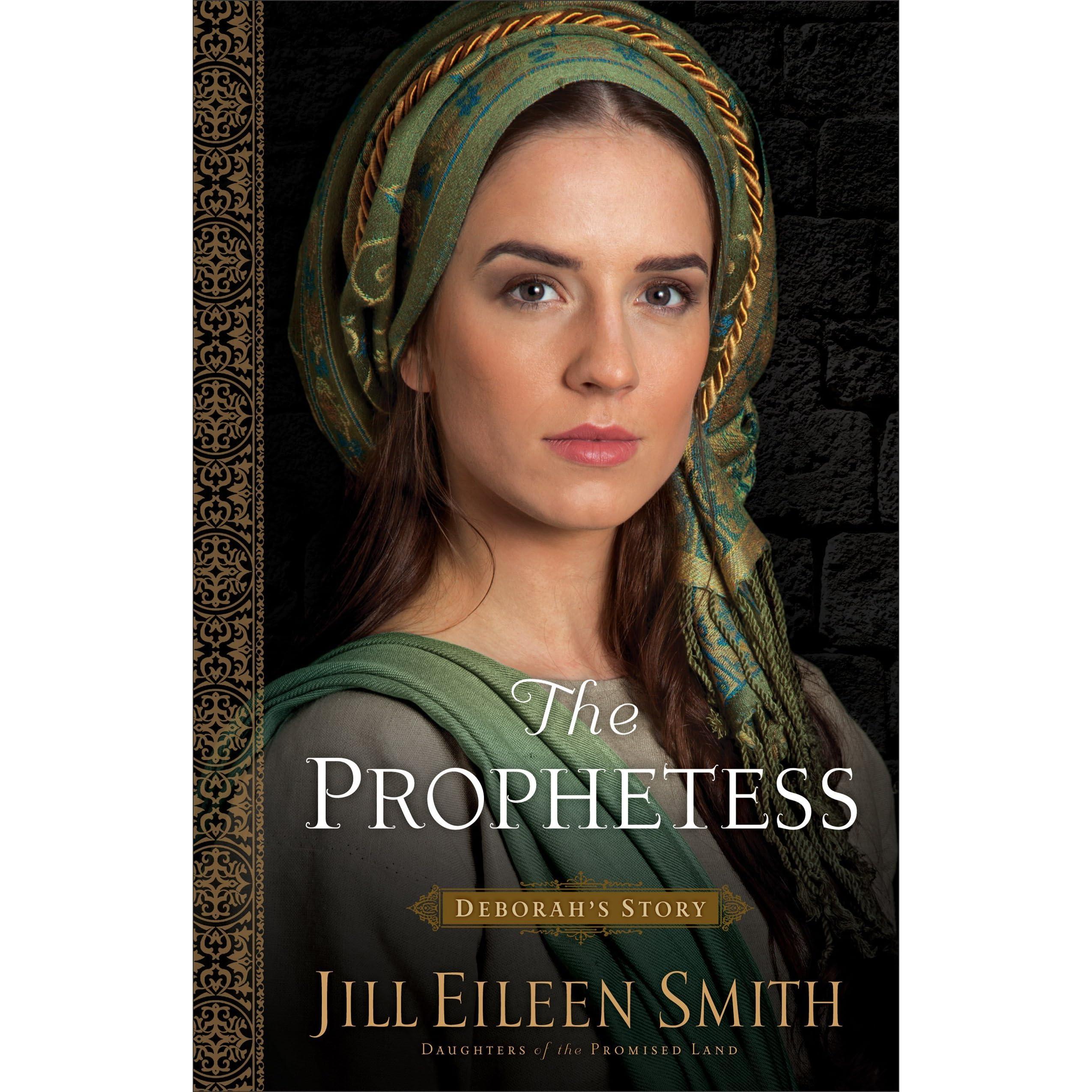 The Prophetess: Deborah's Story by Jill Eileen Smith