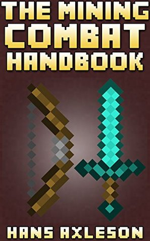 The Mining Combat Handbook: Your Complete Guide To PvE and