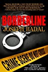 Borderline (Lassiter/Martinez Case Files, #1)