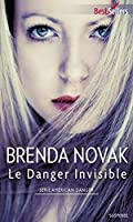 Le danger invisible (American Danger, #1)