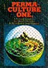 Permaculture One by David Holmgren