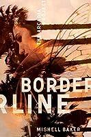 Borderline (The Arcadia Project, #1)