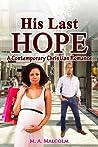 His Last Hope (His Last Hope #2)