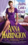 Along Came a Rogue (The Secret Life of Scoundrels, #2)