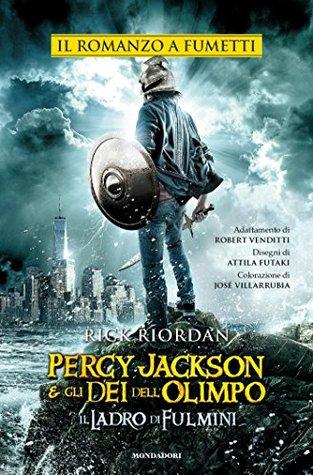 Percy Jackson e gli Dei dell'Olimpo - Il romanzo a fumetti: 1. Il Ladro di Fulmini