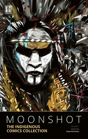 Moonshot: The Indigenous Comics Collection, Volume 1