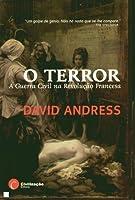 O Terror: A Guerra Civil na Revolução Francesa