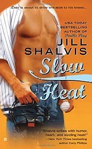 Slow Heat (Pacific Heat, #2)