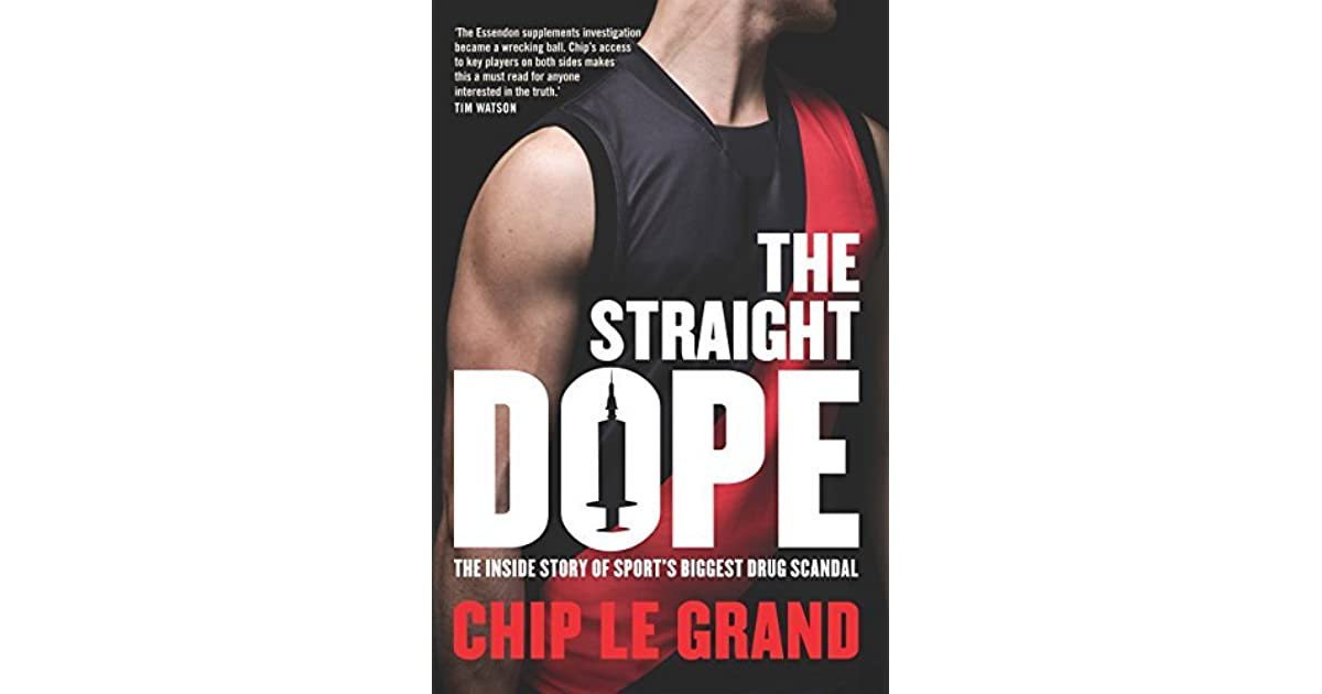 The Straight Dope: The inside story of sport's biggest drug