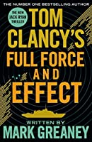 Full Force and Effect (Jack Ryan Universe, #18)