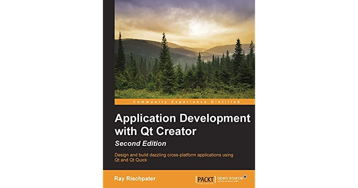 Application Development with Qt Creator - Second Edition by