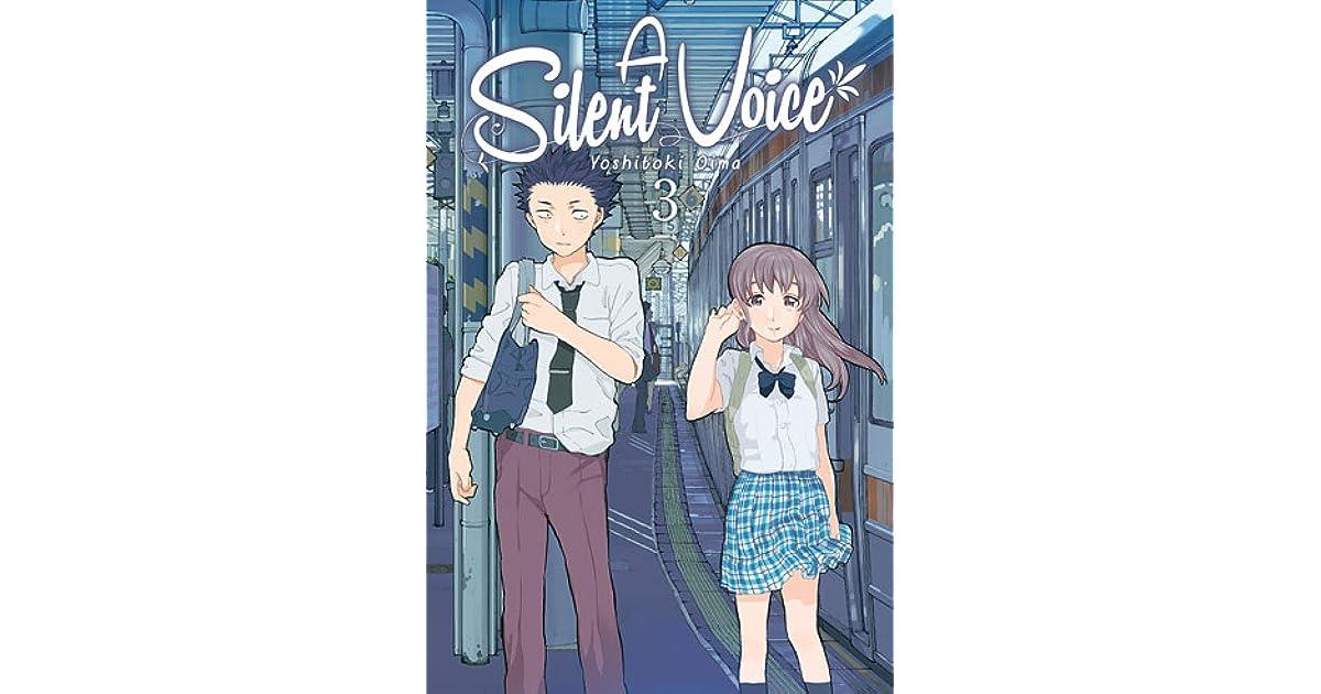 A Silent Voice, Vol. 3 (A Silent Voice, #3) by Yoshitoki Oima