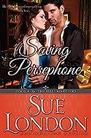 Saving Persephone (The Haberdashers #4)