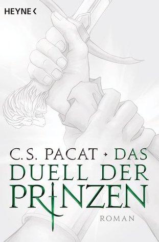Das Duell der Prinzen (Captive Prince, #2)