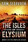The Isles of Elysium (Purge of Babylon, #6)