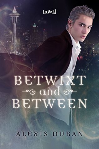 Betwixt and Between (Edge of Night, #1)