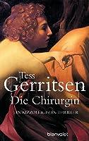 Die Chirurgin (Rizzoli & Isles, #1)