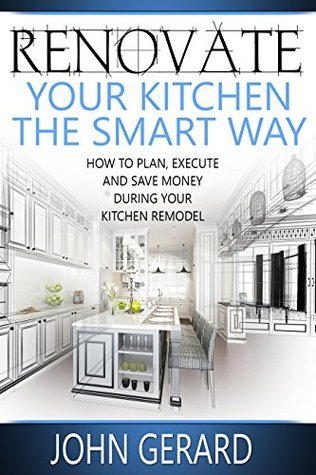 Renovate Your Kitchen The Smart Way