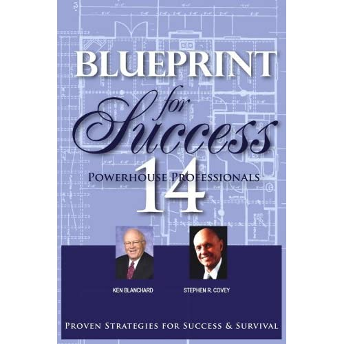 Blueprint for success by kenneth h blanchard malvernweather Choice Image