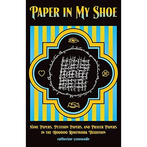 Paper in My Shoe: Name Papers, Petition Papers, and Prayer Papers in