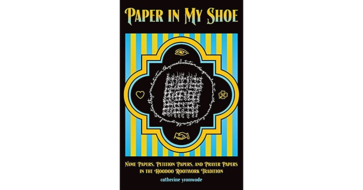 Paper in My Shoe: Name Papers, Petition Papers, and Prayer