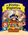The Pirates of Plagiarism by Lisa Downey