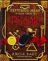 Physik (Septimus Heap, #3)