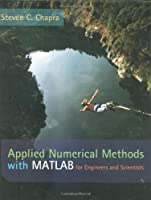 Applied Numerical Methods with MATLAB for Engineers and Scientists w/ Engineering Subscription Card